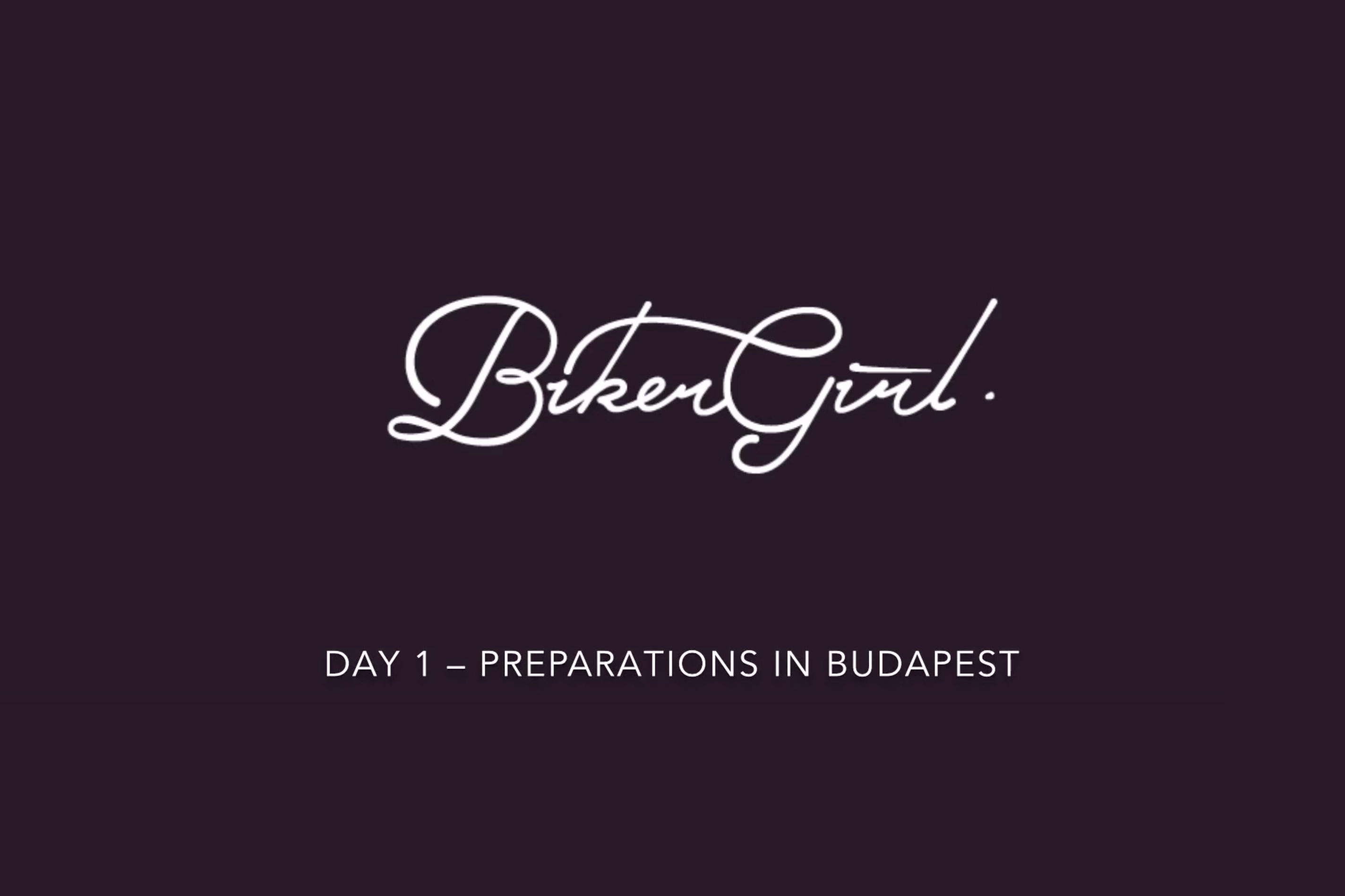 Day 1 – Preparations in Budapest